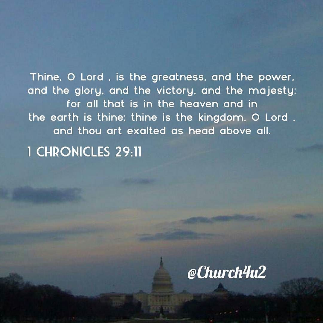 "1 Chronicles 29-11 ""Thine, O Lord , Is The Greatness, And"