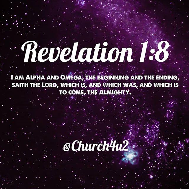 "Revelation 1-8 ""I Am Alpha And Omega, The Beginning And"